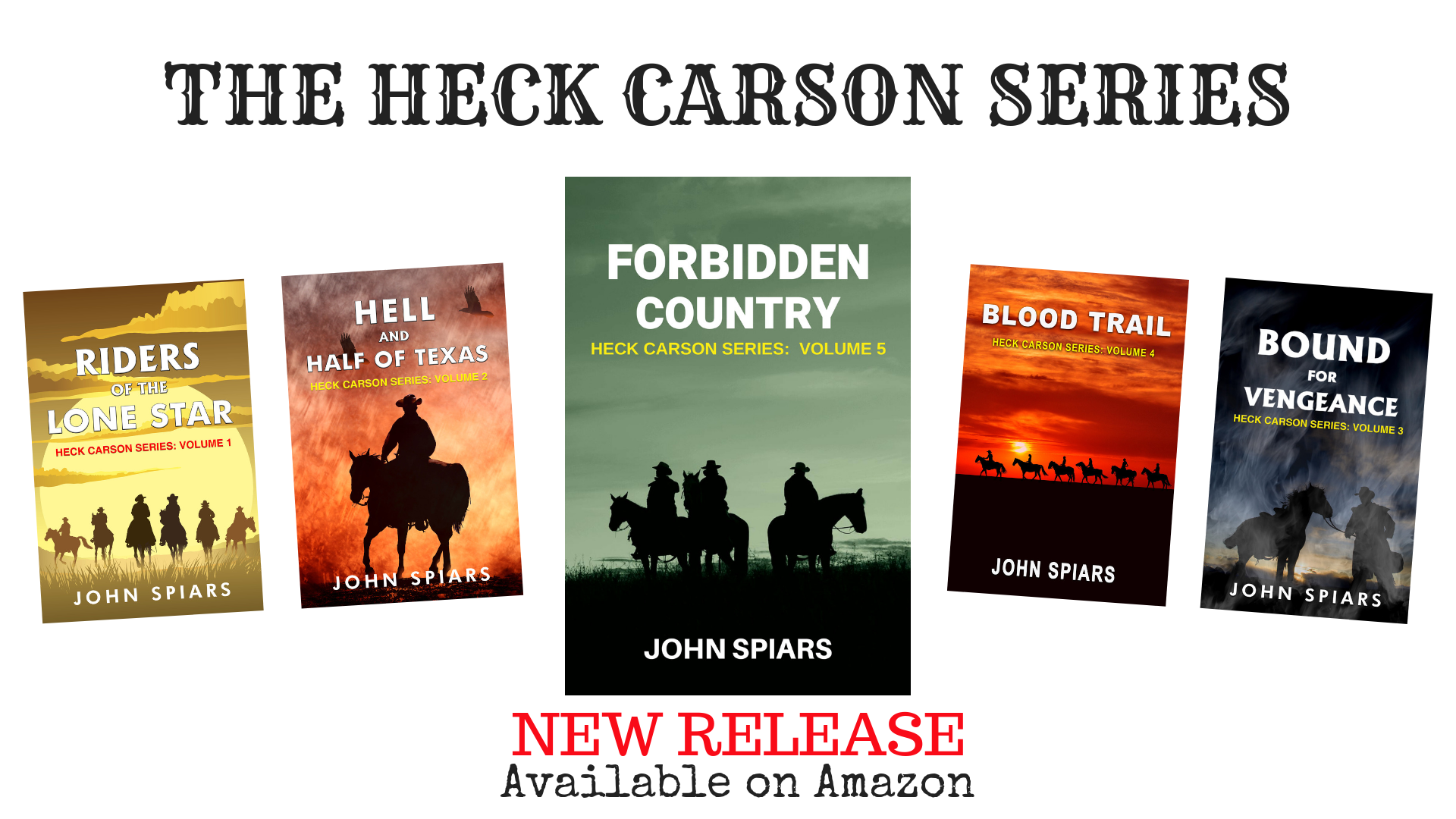 John Spiars; Heck Carson; ebook; western; texas; under the lone star; amazon